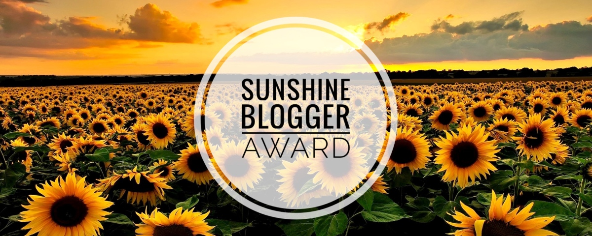 And The Sunshine Blogger Award Goes Too....