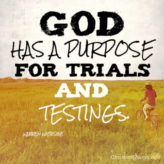 God-has-a-purpose-for-trials-and-testings3